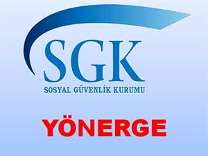 SGK 2014 VE ÖNCESİ YÖNERGELER