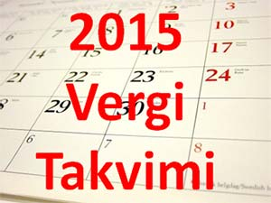 MART - 2015 YILI VERGİ TAKVİMİ
