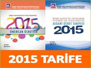 2015 YILI SERBEST MUHASEBECİ MALİ MÜŞAVİRLİK ÜCRET TARİFESİ