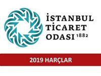 İSTANBUL TİCARET ODASI 2019 HARÇLAR