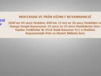MUHTASAR PRİM HİZMET BEYANI ERTELENDİ
